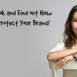 How To Develop and Protect Your Brand