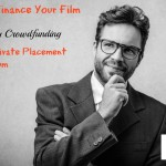 How To Raise Funds For Your Film Using A Private Placement Memorandum