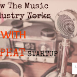 How The Music Industry Works – Legal and Business Tips for Making It In Music