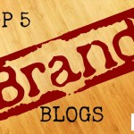 My Top 5 Blogs for Building Your Brand